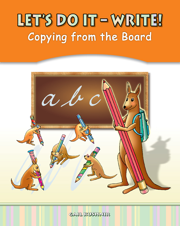 Let's Do It – Write! Copying from the Board